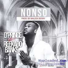 D Prince - Nonso Ft Reekado Banks (Prod By Maleek Berry)